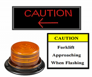 Caution arrow: Forklift approaching when flashing